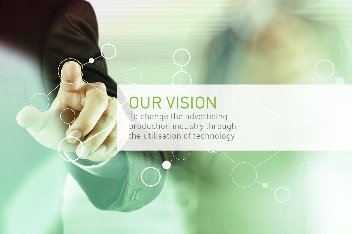 our vision is to change the advertising production industry through technology